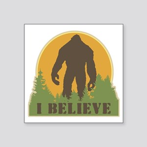 "I Believe Square Sticker 3"" x 3"""