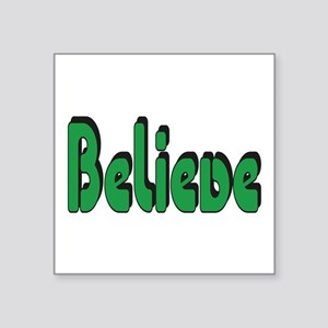 Believe Green Sticker