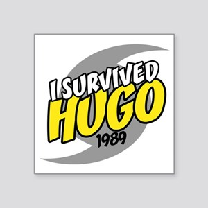 "I Survived Hugo Hurricane S Square Sticker 3"" x 3"""