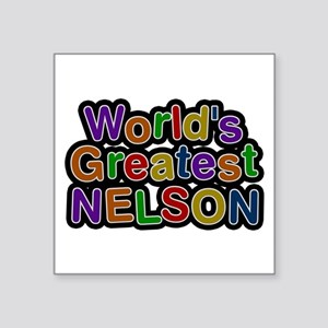 World's Greatest Nelson Square Sticker