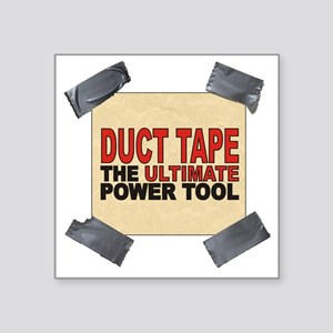 "duct tape Square Sticker 3"" x 3"""