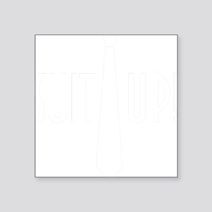 "SuitUp_white Square Sticker 3"" x 3"""