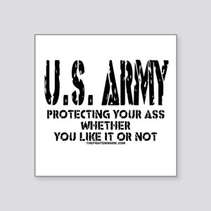 "US ARMY PROTECTING YOUR ASS Square Sticker 3"" x 3"""