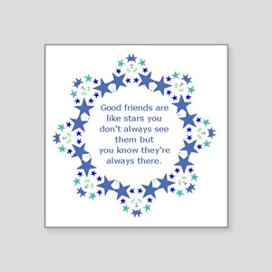 Friends are Like Stars Friendship Quote Sticker