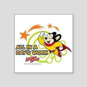 "Mighty Mouse: All In A Days Square Sticker 3"" x 3"""