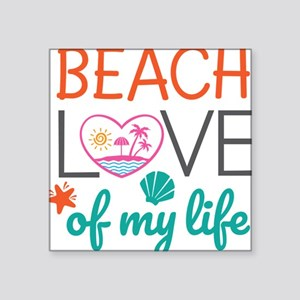 New Beach Beach Love of My Life Beachy Des Sticker