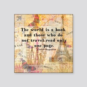 The World is a Book quote Sticker