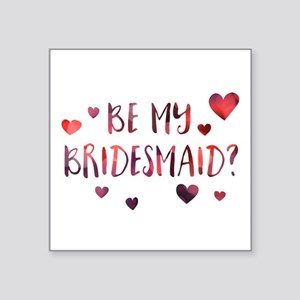 be my bridesmaid invitation Sticker