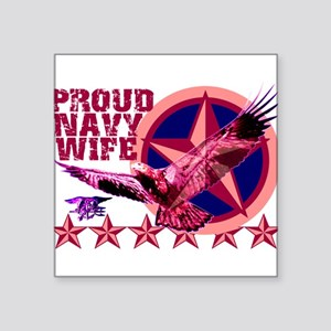"proudnavywife Square Sticker 3"" x 3"""
