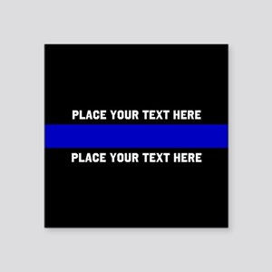 "Thin Blue Line Customized Square Sticker 3"" x 3"""