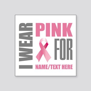 "Pink Awareness Ribbon Custo Square Sticker 3"" x 3"""