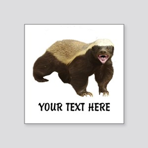 "Honey Badger Customized Square Sticker 3"" x 3"""