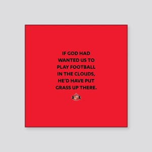 "If God Wanted Us To Play Fo Square Sticker 3"" x 3"""