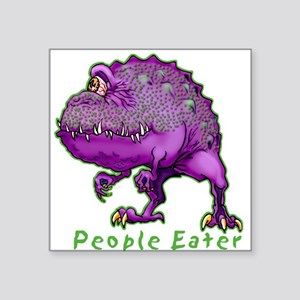 "People Eater Square Sticker 3"" x 3"""