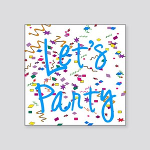 "party Square Sticker 3"" x 3"""