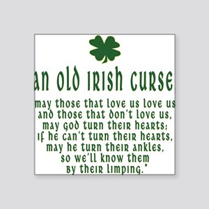 "an old irish curse T-Shirt Square Sticker 3"" x"