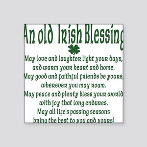 "an old irish blessing Square Sticker 3"" x 3"""