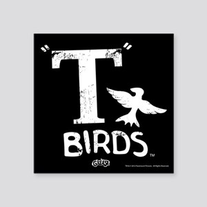 "T Birds Square Sticker 3"" x 3"""