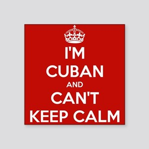 I'm Cuban and I Can't Keep Calm Square Sticker 3""