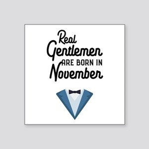 Real Gentlemen are born in November Cm56e Sticker