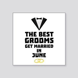 The Best Grooms in JUNE Coj52 Sticker