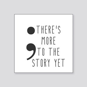 Semicolon- More to the Story Sticker