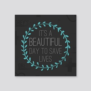 "It's A Beautiful Day To Sav Square Sticker 3"" x 3"""