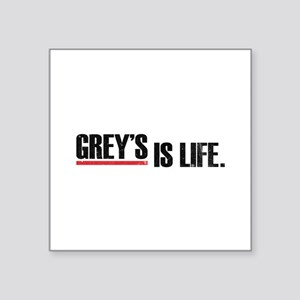 "Grey's is life Square Sticker 3"" x 3"""
