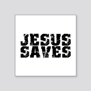 "Jesus Saves Bk Square Sticker 3"" X 3"""