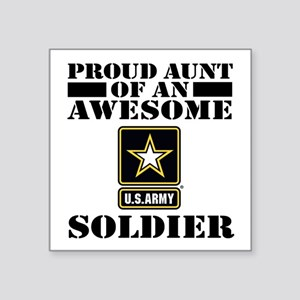 "Proud U.S. Army Aunt Square Sticker 3"" x 3"""