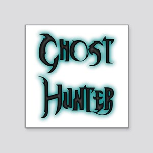 "Ghosthunter 5 Square Sticker 3"" x 3"""