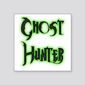 "Ghosthunter 1 Square Sticker 3"" x 3"""