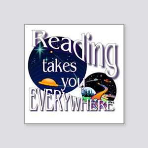 "Reading Takes You Everywher Square Sticker 3"" x 3"""