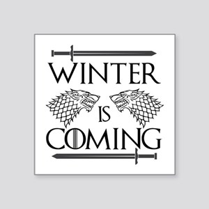 "Winter is Coming Square Sticker 3"" x 3"""