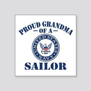"Proud Grandma Of A US Navy Square Sticker 3"" x 3"""
