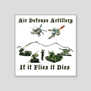 "Air Defense Artillery If It Square Sticker 3"" x 3"""
