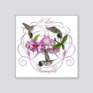 "I love hummingbirds 2 Square Sticker 3"" x 3"""