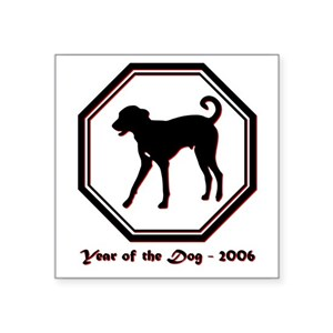 Year of the Dog - 2006 Square Sticker 3