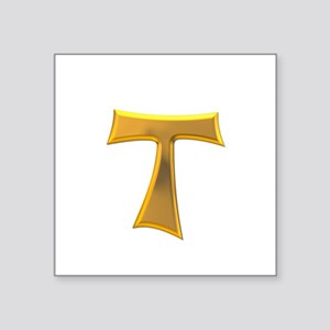 "Golden Franciscan Tau Cross Square Sticker 3"" x 3"""
