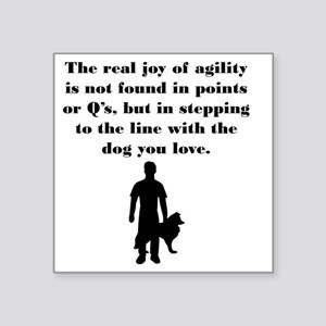 "The Joy of Agility Square Sticker 3"" x 3"""