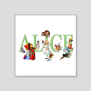 "ALICE AND FRIENDS Square Sticker 3"" x 3"""