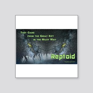 Reptoid: The Great Rift Sticker