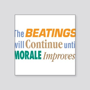 "Beatings Will Continue - Square Sticker 3"" x 3"""