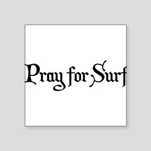 "Pray for Surf Square Sticker 3"" x 3"""