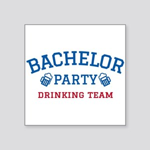 ef7ef023 Bachelor Party Drinking Square Stickers - CafePress