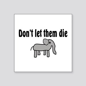"Save the Elephants Square Sticker 3"" x 3"""