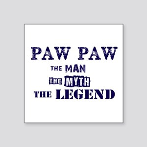 PAW PAW THE MAN MYTH LEGEND Sticker