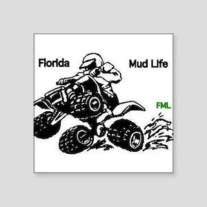 Mud Life Gifts - CafePress