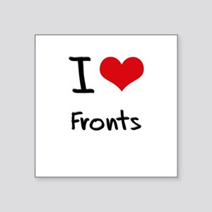 I Love Fronts Sticker