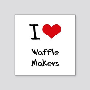 I love Waffle Makers Sticker